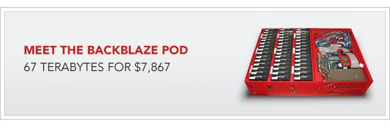 Познакомьтесь с Backblaze Pod: 67 терабайт за $7867