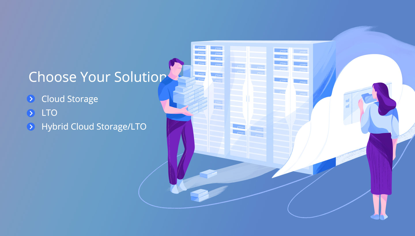 Choose Your Solution: Cloud Storage, LTO, Hybrid Cloud Storage/LTO
