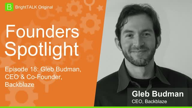 Gleb Budman on BrightTALK Founders Series