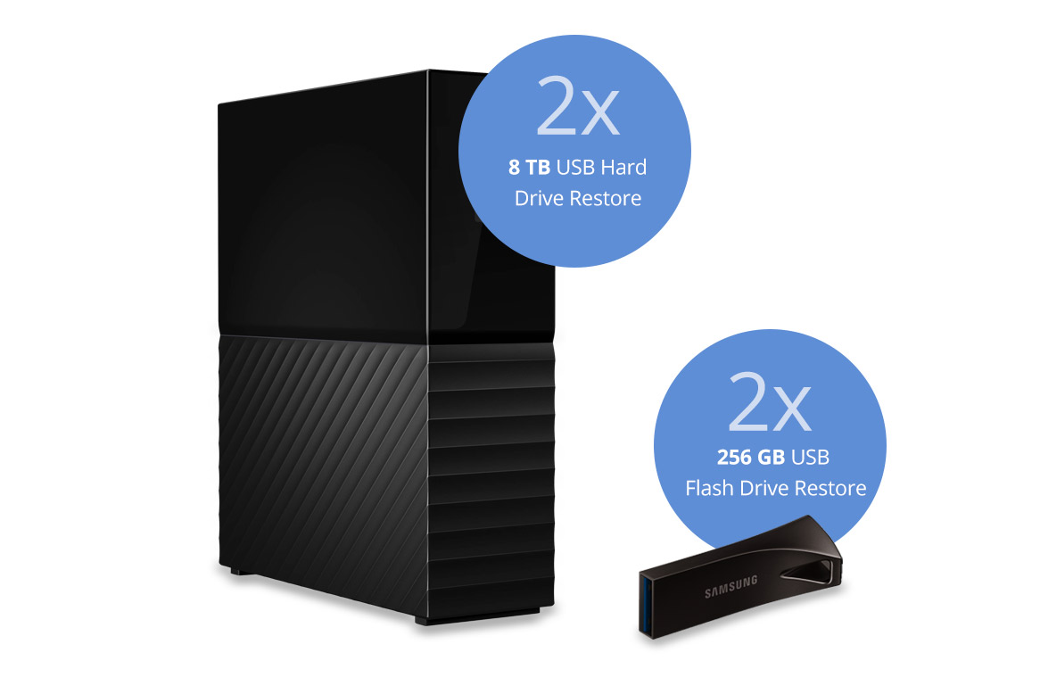 2x 8TB USB Hard Drive Restore / 2x 256 GB USB Flash Drive Restore