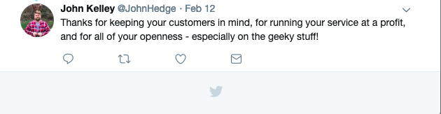 Tweet: Thanks for keeping your customers in mind, for running your service at a profit, and for of your openness -- especially on the geeky stuff!