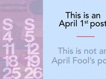 April Fools' Retrospective